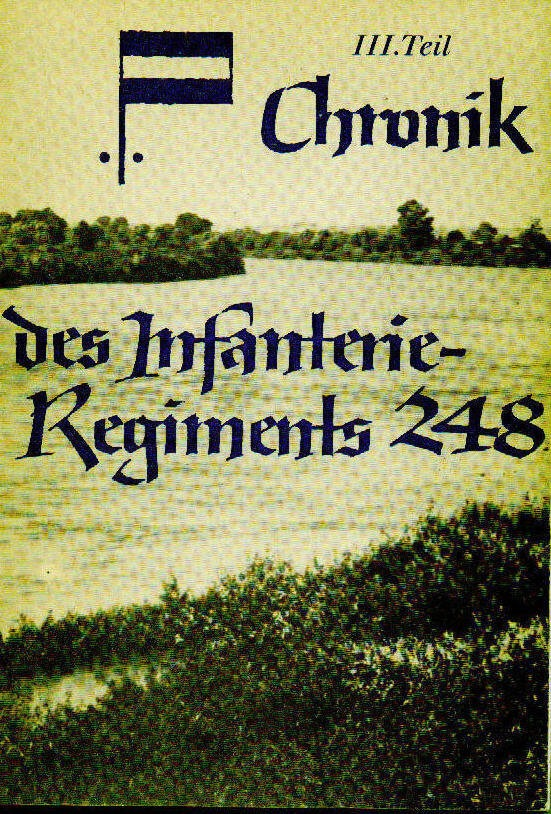 Chronik des Infanterieregiment 248                1939 - 1945 Teil 3